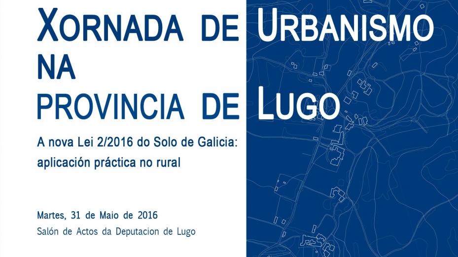 jornada-la-nueva-ley-2-2016-del-suelo-de-galicia-aplicacion-practica-en-el-rural- arquitectura lugo coag